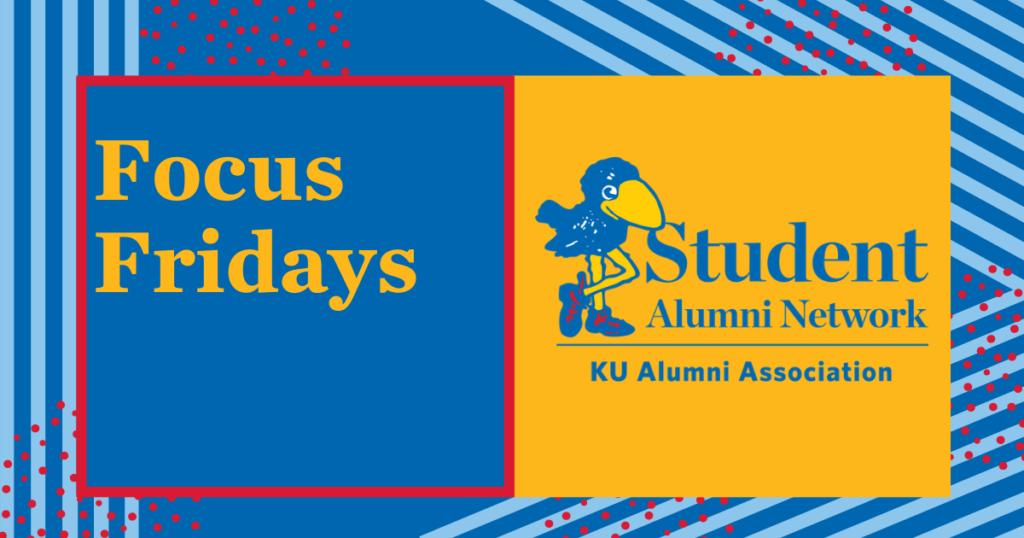 Focus Fridays Student Alumni Network